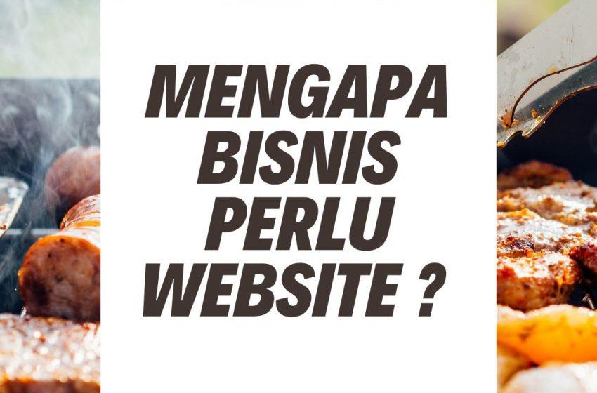 3 Hal Mengapa Bisnis Anda Harus Mempunyai Website